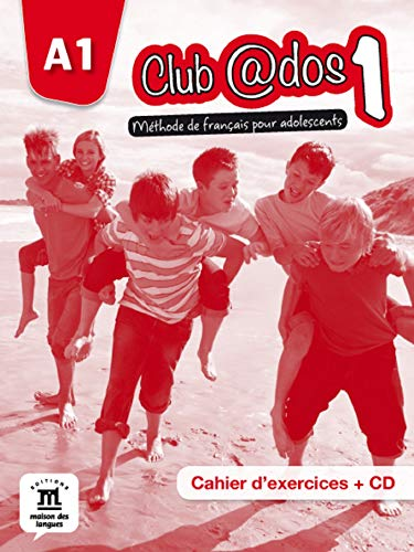 9788415640455: Club @DOS: Cahier D'exercises + CD 1 (A1.1) (French Edition)