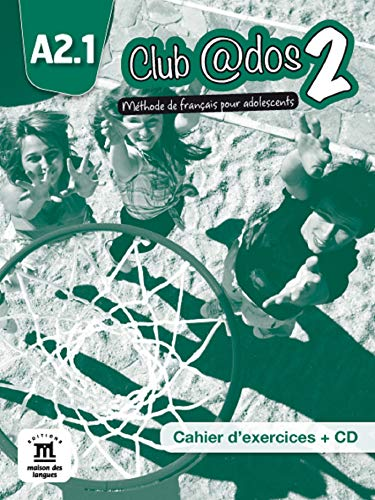 9788415640486: Club @DOS: Cahier D'exercises + CD 2 (A2.1) (French Edition)
