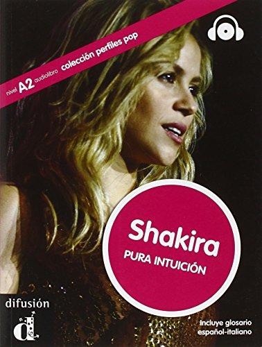 9788415640929: Shakira. Coleccion perfiles. Ediz. italia. Con espansione online. Con CD Audio. Per la Scuola media