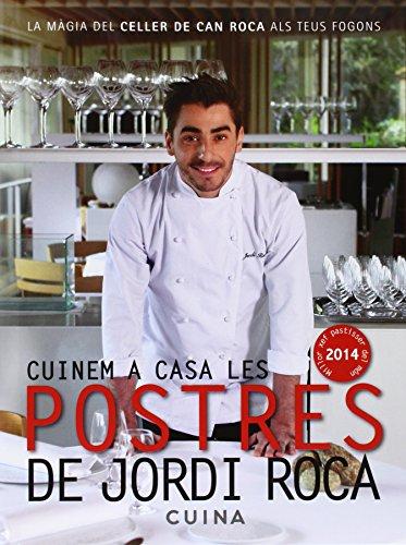 9788415642435: Cuinem a casa les postres de Jordi Roca
