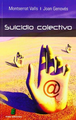 9788415643272: Suicidio colectivo