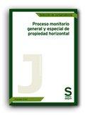 9788415644354: Proceso monitorio general y especial de propiedad horizontal