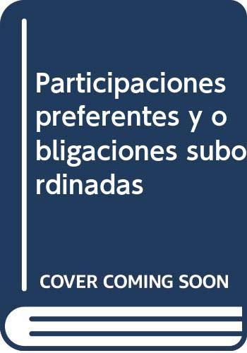 Participaciones preferentes y obligaciones subordinadas (Paperback)