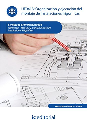 9788415648352: Organización y ejecución del montaje de instalaciones frigoríficas. imar0108 - montaje y mantenimiento de instalaciones frigoríficas