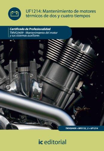 9788415648512: Mantenimiento de motores térmicos de dos y cuatro tiempos. tmvg0409 - mantenimiento del motor y sus sistemas auxuliares