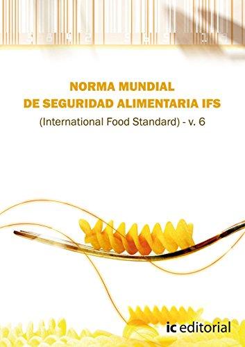 9788415648857: Norma ifs de seguridad alimentaria (international food standar) v.6
