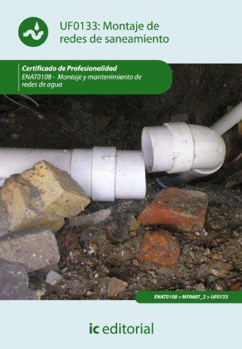 9788415648871: Montaje de redes de saneamiento. enat0108 - montaje y mantenimiento de redes de agua