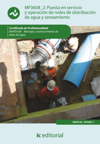 9788415648888: Puesta en servicio y operación de redes de distribución de agua y saneamiento. enat0108 - montaje y mantenimiento de redes de agua