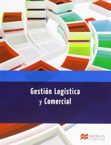9788415656661: GESTION LOGISTICA Y COMERCIAL (Administración y Finanzas)
