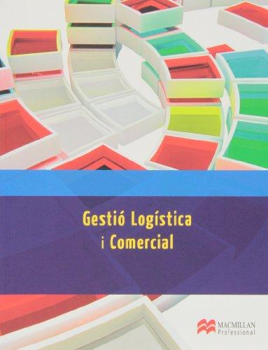 9788415656678: Gestio Logistica i Comercial (Administración y Finanzas)