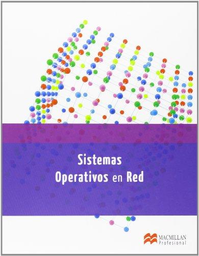 9788415656708: SISTEMAS OPERATIVOS EN RED (Sistemas Microinformáticos y Redes)