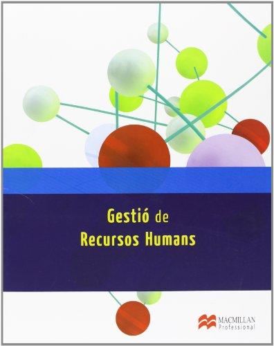 9788415656746: GESTIO DE RECURS HUMANS (Administración y Finanzas)