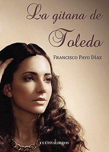 9788415661207: LA GITANA DE TOLEDO
