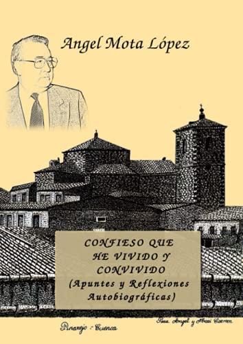 9788415661443: Confieso que he vivido y convivido (APUNTES Y REFLEXIONES AUTOBIOGRAFICAS) (Spanish Edition)
