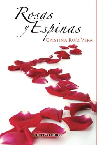 9788415661580: Rosas y Espinas (Cultiva)