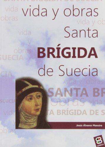 9788415662013: Santa Brigida de Suecia (VIDAS Y SEMBLANZAS)
