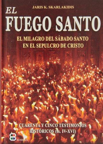 9788415662266: El Fuego Santo