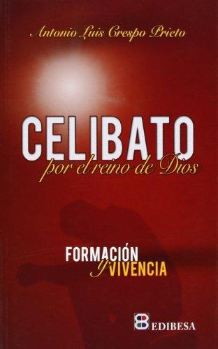 Celibato Por El Reino de Dios (Colección sacerdocio) (Coleccion sacerdocio) (Spanish Edition...