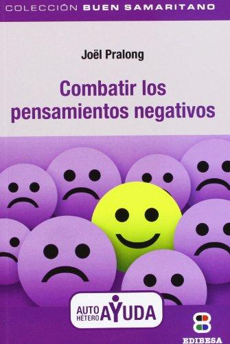 9788415662617: Combatir los pensamientos negativos (BUEN SAMARITANO)