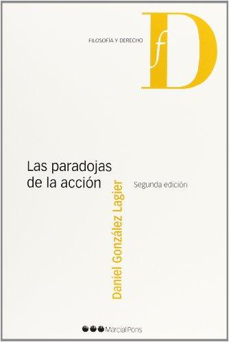 9788415664208: Las paradojas de la acción (Filosofía y derecho)