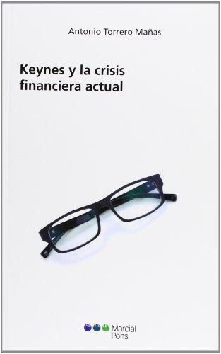 9788415664239: Keynes y la crisis financiera actual (Economía)
