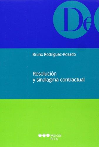 9788415664314: RESOLUCION Y SINALAGMA CONTRACTUAL.