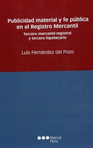 Publicidad material y fe pública en el: Fernández del Pozo,