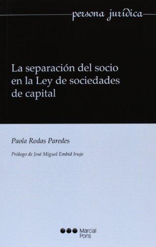 9788415664529: La separaci?n del socio en la Ley de sociedades de capital