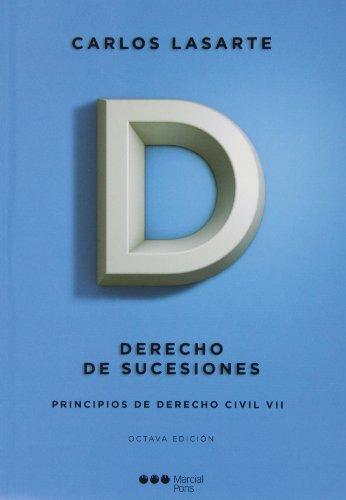 9788415664550: Principios de derecho civil VII. (8ª ed. - 2013) Derecho de sucesiones (Manuales universitarios)