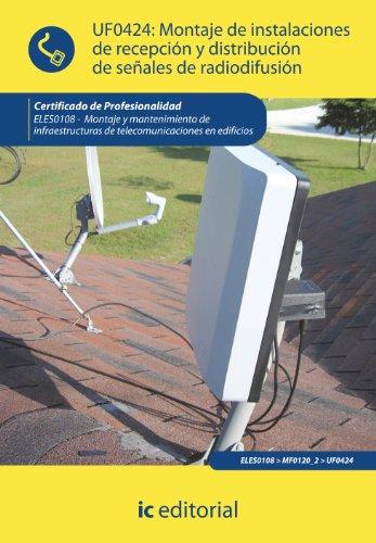9788415670377: Montaje de instalaciones de recepción y distribución de señales de radiodifusión. eles0108 - montaje y mantenimiento de infraestructuras de telecomunicaciones en edificios