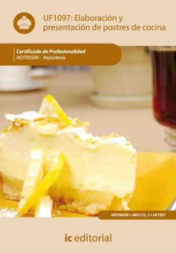 9788415670674: Elaboración y presentación de postres de cocina. hotr0509