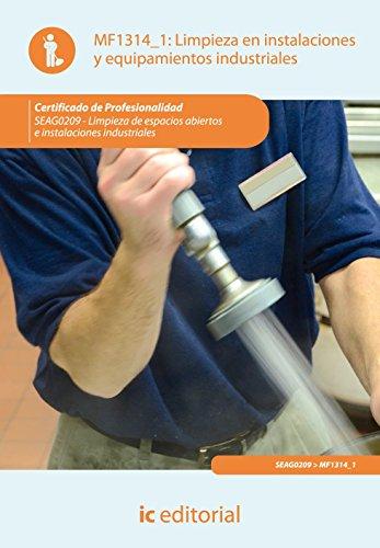 9788415670735: Limpieza de instalaciones y equipamientos industriales. seag0209 - limpieza en espacios abiertos e instalaciones industriales