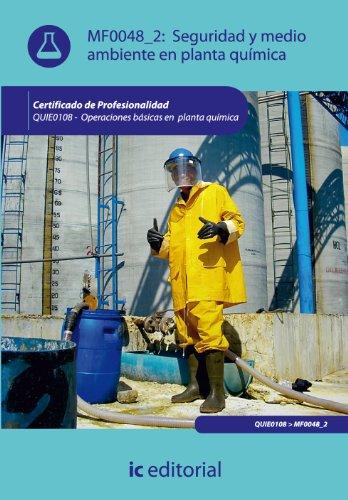 9788415670971: Seguridad y medio ambiente en planta química. quie0108 - operaciones básicas en planta química