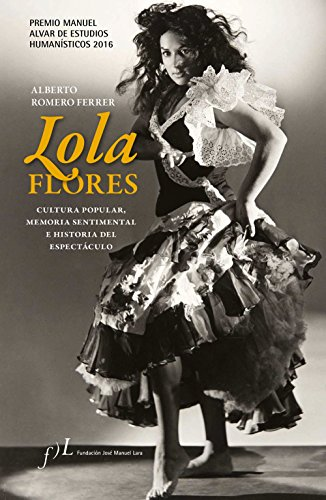 Lola Flores: Alberto Romero Ferrer