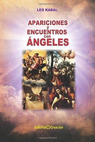 9788415676041: Apariciones y encuentros con ángeles