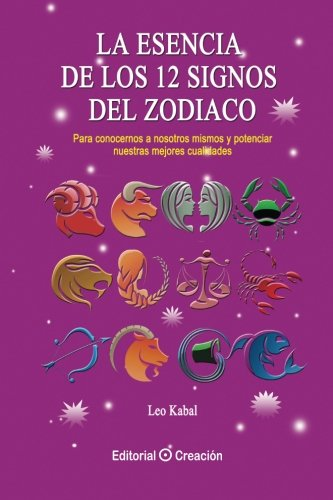 9788415676386: La esencia de los 12 signos del Zodiaco (Spanish Edition)