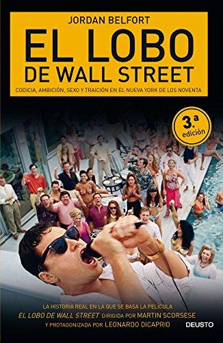 9788415678045: El Lobo de Wall Street: Codicia, ambición, sexo y traición en el Nueva York de los noventa (Sin colección)