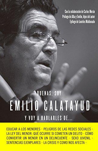 9788415678731: Buenas, soy Emilio Calatayud y voy a hablarles de... (COLECCION ALIENTA)