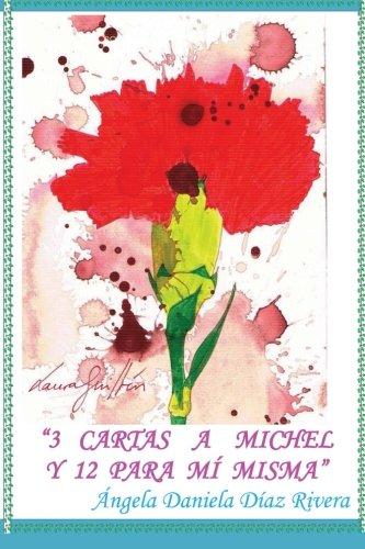 9788415679172: 3 cartas a Michel y 12 para Mí misma