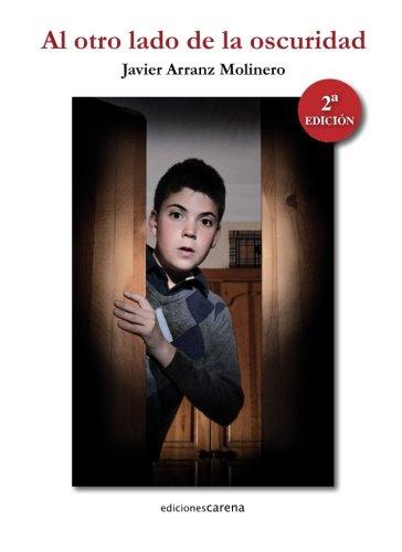 9788415681441: Al otro lado de la oscuridad (Spanish Edition)