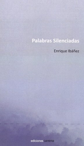 9788415681908: Palabras Silenciadas (Poesía-Carena)