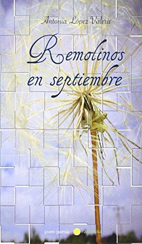 9788415681991: Remolinos En Septiembre (Poesía-Acidalia)