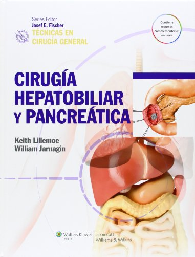 9788415684169: Técnicas en cirugía general. Cirugía hepatobiliar y pancreática (Tecnicas En Cirugia General / Techniques in General Surgery) (Spanish Edition)