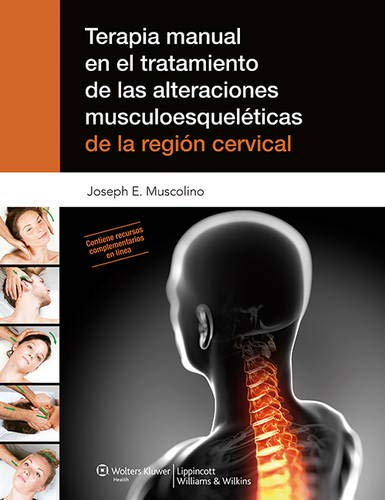 9788415684176: Terapia Manual En El Tratamiento De Las Alteraciones Musculoesqueléticas De La Región Cervical
