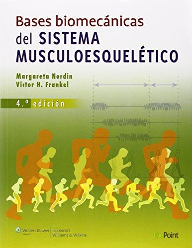 9788415684183: Bases biomecánicas del sistema musculoesquelético (Spanish Edition)