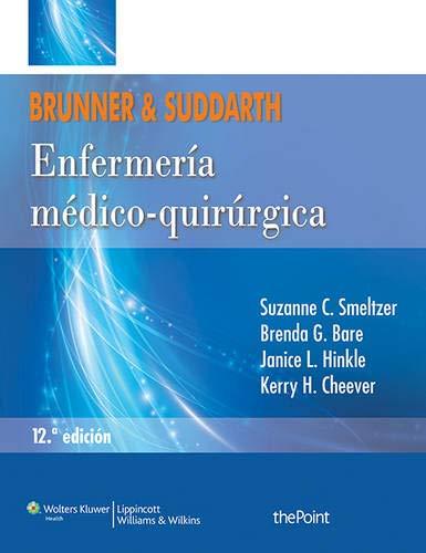 9788415684244: Brunner y Suddarth. Enfermería médico-quirúrgica (Spanish Edition)