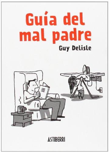 9788415685098: Guía del mal padre