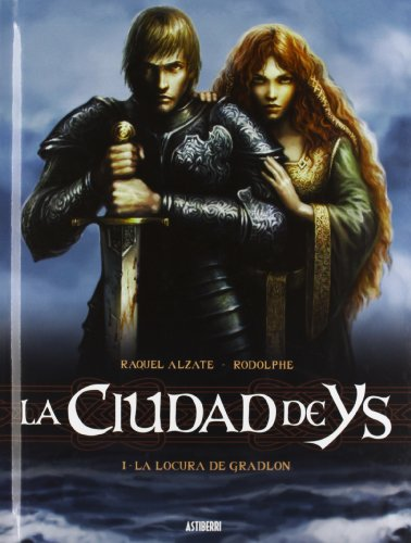 Ciudad De Ys, 1 Locura Gradlon LA: Alzate, Raquel