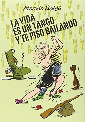 9788415685913: Vida es un tango y te piso bailando, La