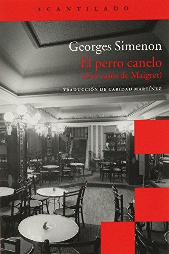 9788415689119: EL PERRO CANELO: Los casos de Maigret